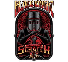 Holy Grail Black Knight Tis But A Scratch Ale Photographic Print
