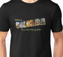 Welcome to Columbia Unisex T-Shirt