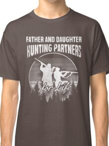 Father and Daughter Hunting Partners T-Shirt Classic T-Shirt