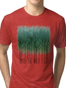 Into The Wild I Go Tri-blend T-Shirt