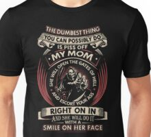 Don't Piss Off My Mom T-Shirt, Mother's Gift Ideas Unisex T-Shirt