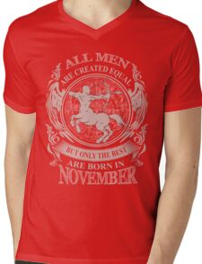All men are created equal but only the best are born in November Sagittarius Mens V-Neck T-Shirt