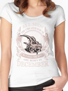 All men are created equal but only the best are born in December Capricorn Women's Fitted Scoop T-Shirt