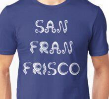 San Fran Frisco Handlebar Mustache Unisex T-Shirt