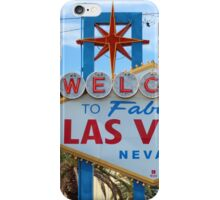 Welcome to Fabulous Las Vegas! iPhone Case/Skin