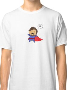 It's NOT 'Mister', it's DOCTOR! Classic T-Shirt