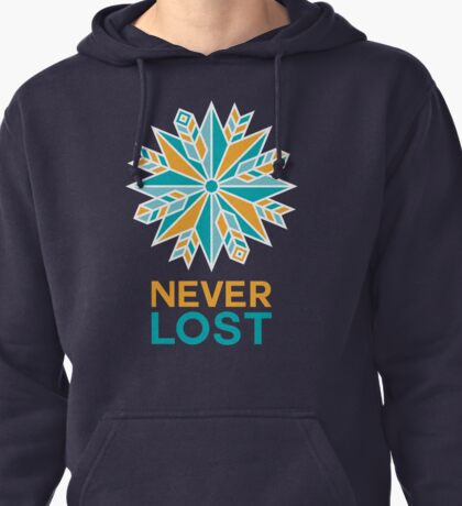 Never lost Pullover Hoodie