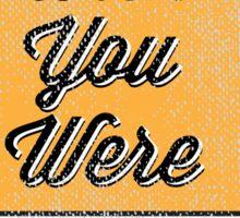 Wish You Were Beer! Sticker