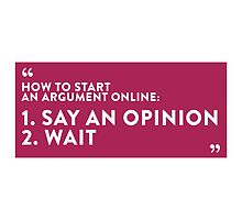 How to Start an Argument Online by artpolitic