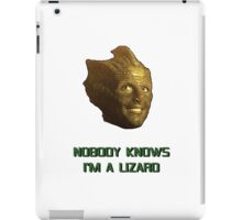 Doctor Who's Madame Vastra - Nobody Knows I'm a Lizard iPad Case/Skin