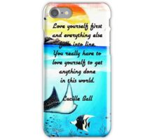 Love Yourself First Inspirational Quote With Underwater Scene Painting iPhone Case/Skin