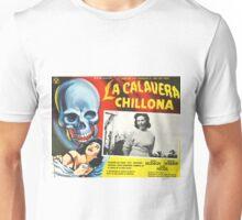 La calavera chillona Unisex T-Shirt