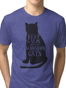 keep calm warrior cats Tri-blend T-Shirt
