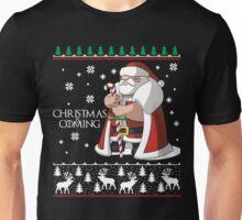 Christmas is Coming - Merry Christmas Ugly Shirt Unisex T-Shirt