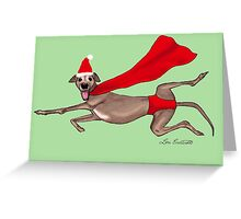 Greyhound Christmas! Greeting Card
