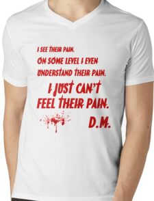 Dexter just can't feel their pain (bloody version) Mens V-Neck T-Shirt