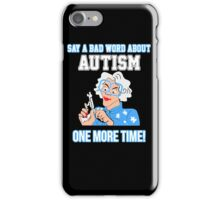 Never say bad word iPhone Case/Skin
