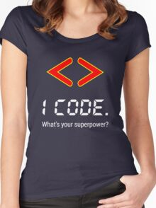 I code. What's your superpower? Funny Computer Programmer Design Women's Fitted Scoop T-Shirt