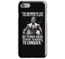 Arnold Schwarzenegger Arnie Conquer Quote iPhone Case/Skin
