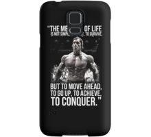 Arnold Schwarzenegger Arnie Conquer Quote Samsung Galaxy Case/Skin