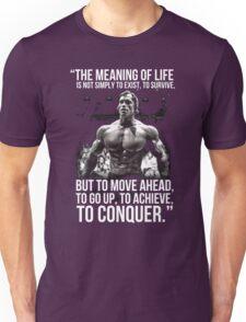 Arnold Schwarzenegger Arnie Conquer Quote Unisex T-Shirt
