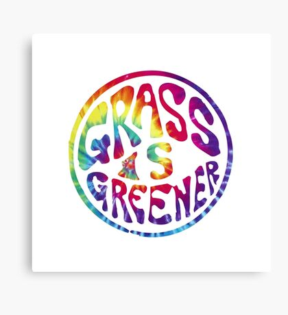 Grass is Greener Tye Dye Canvas Print