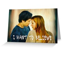 I Want To Believe oil color painting Greeting Card