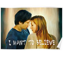 I Want To Believe oil color painting Poster