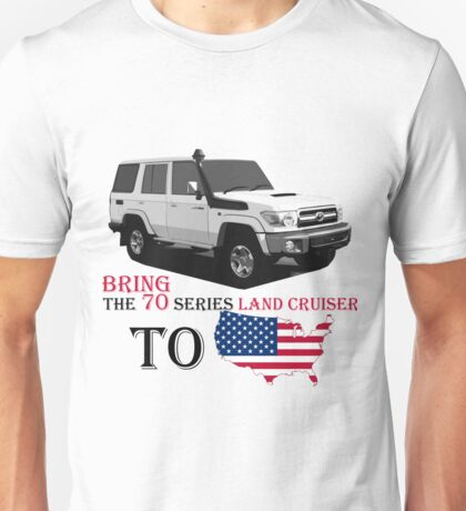 TOYOTA 70 Series Land Cruiser Unisex T-Shirt