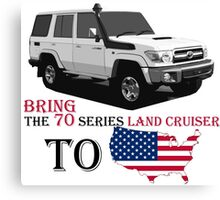 TOYOTA 70 Series Land Cruiser Canvas Print