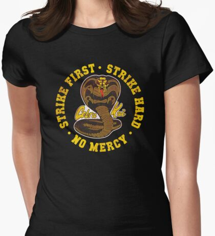 Cobra Kai - Strike First - Strike Hard - No Mercy - HD Distressed Variant Womens Fitted T-Shirt