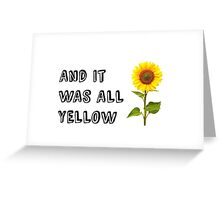 Yellow (Coldplay Lyrics) Greeting Card