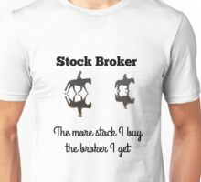 Stock Broker Unisex T-Shirt