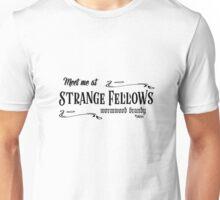 Strange Fellows Bar Unisex T-Shirt