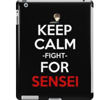 Keep Calm And Fight For Sensei Anime Manga Shirt iPad Case/Skin