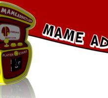 Mame Addicts Bumper Sticker & Mug Sticker