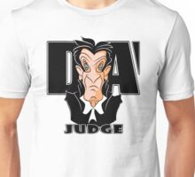 DA JUDGE Unisex T-Shirt