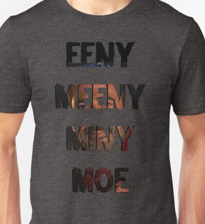 Eeny Meeny Miny Moe (Negan) Unisex T-Shirt