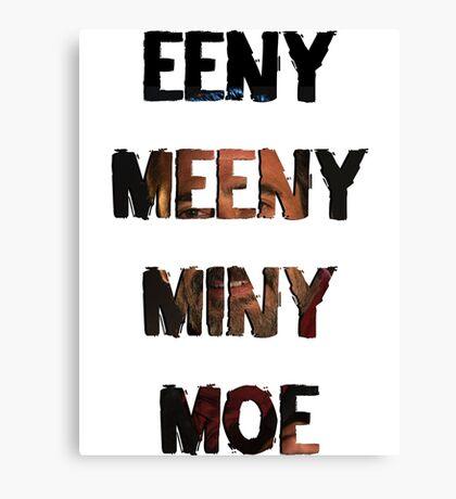 Eeny Meeny Miny Moe (Negan) Canvas Print
