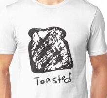 Toasted Unisex T-Shirt