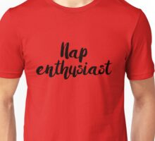 Nap Enthusiast Unisex T-Shirt