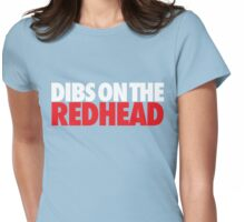 Dibs on the Redhead (Stack White/Red) Womens Fitted T-Shirt