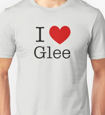 I Love Glee Unisex T-Shirt