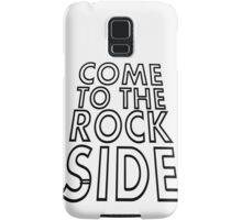Come to the dark side Samsung Galaxy Case/Skin