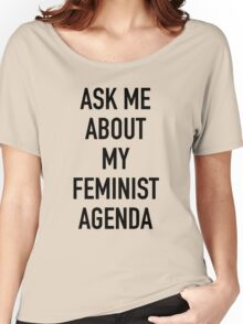 Ask me about my feminist agenda (Marvel) Women's Relaxed Fit T-Shirt
