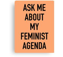 Ask me about my feminist agenda (Marvel) Canvas Print