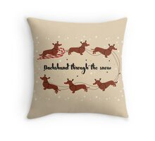 Dachshund Through The Snow Throw Pillow