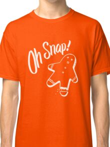 Oh Snap! Funny Ginger Bread Cookie Christmas Man  Classic T-Shirt
