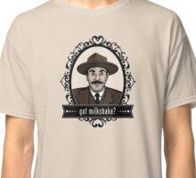 Got Milkshake? Classic T-Shirt