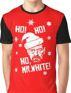 Ho Ho Ho Mr White Graphic T-Shirt